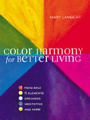 Color Harmony for Better Living