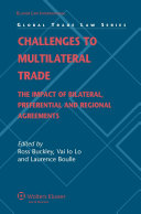 Challenges to Multilateral Trade