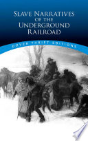 Slave Narratives of the Underground Railroad Book