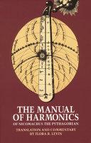The Manual of Harmonics of Nicomachus the Pythagorean