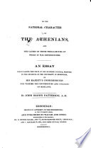 On the national character of the Athenians and the causes of those peculiarities by which it was distinguished...