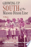 Growing Up South of the Mason Dixon Line