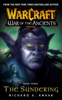 Warcraft  War of the Ancients  3  The Sundering Book