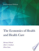 """The Economics of Health and Health Care: International Student Edition, 8th Edition"" by Sherman Folland, Allen Charles Goodman, Miron Stano"