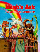 Noah s Ark and the Ararat Adventure