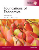 Foundations Of Economics Global Edition