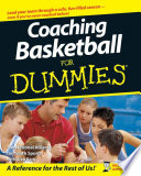 """Coaching Basketball For Dummies"" by The National Alliance For Youth Sports, Greg Bach"