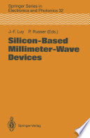 Silicon Based Millimeter Wave Devices Book