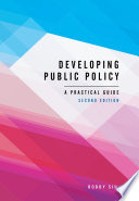 Developing Public Policy, Second Edition