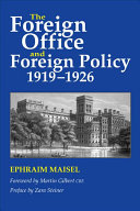 The Foreign Office And Foreign Policy 1919 1926