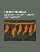 Preserved Great Western Railway Steam Locomotives
