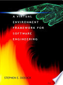 A Virtual Environment Framework For Software Engineering, 2nd Edition