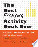 The Best F cking Activity Book Ever