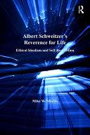 Pdf Albert Schweitzer's Reverence for Life