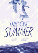 This One Summer Mariko Tamaki, Jillian Tamaki Cover