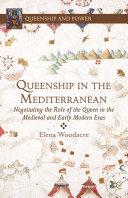 Queenship in the Mediterranean [Pdf/ePub] eBook