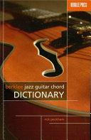 Berklee Jazz Guitar Chord Dictionary (Music Instruction)