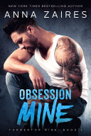Obsession Mine (Tormentor Mine #2)