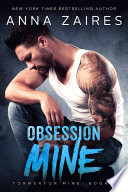 """Obsession Mine (Tormentor Mine #2)"" by Anna Zaires, Dima Zales"