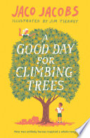A Good Day for Climbing Trees Book