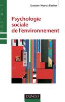 Pdf Psychologie sociale de l'environnement - 2e édition Telecharger