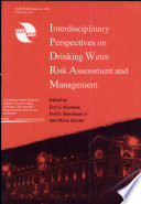 Interdisciplinary Perspectives On Drinking Water Risk Assessment And Management Book PDF