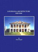 Louisiana Architecture  1820 1840