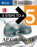 5 Steps to a 5  AP Calculus AB 2017 Cross Platform Edition Book