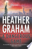 A Dangerous Game  New York Confidential  Book 3