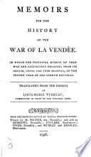Memoirs for the History of the War of La Vend  e