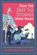 How the Just So Stories Were Made [Pdf/ePub] eBook