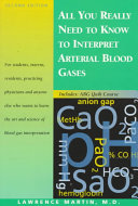 All You Really Need to Know to Interpret Arterial Blood Gases ebook