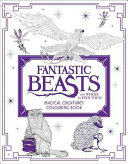 Fantastic Beasts and Where to Find Them  Magical Creatures Colouring Book Book