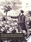 The scarecrow in the cherry-tree, by the author of 'Following on to know'.