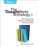 The ThoughtWorks Anthology  Volume 2