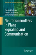 Neurotransmitters in Plant Signaling and Communication