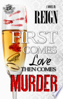 First Comes Love  Then Comes Murder  The Cartel Publications Presents