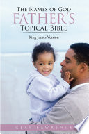 The Names of God FATHER   S Topical Bible Book