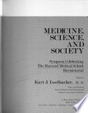 Medicine, Science, and Society