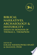 Biblical Narratives Archaeology And Historicity