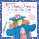 The Very Fairy Princess: Graduation Girl!