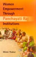 Women Empowerment Through Panchayati Raj Institutions