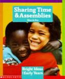 Sharing Time   Assemblies Book PDF