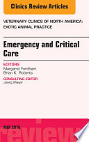 Emergency And Critical Care An Issue Of Veterinary Clinics Of North America Exotic Animal Practice E Book