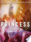 Read Online A Princess of Mars For Free