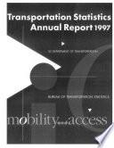 Transportation Statistics Annual Report  1997