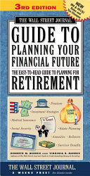 The Wall Street Journal Guide to Planning Your Financial Future  3rd Edition