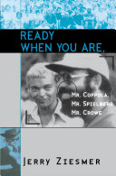 Ready When You Are  Mr  Coppola  Mr  Spielberg  Mr  Crowe