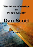 The Miracle Worker of Mingo County Book PDF