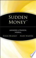 Sudden Money